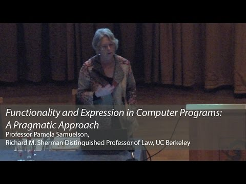 'Functionality and Expression in Computer Programs: A Pragmatic Approach': Pamela Samuelson