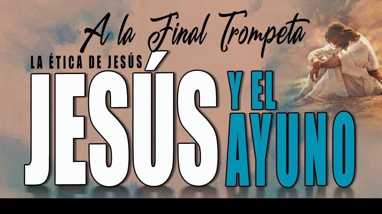 A LA FINAL TROMPETA 85 - JESÚS Y EL AYUNO - Arturo Norero, David Diamond, N. Zavala, R. Ramos. L.