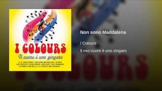 Non sono Maddalena