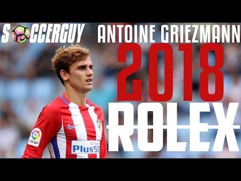 Antoine Griezmann - Rolex | 2018 | [Skills, Goals] 4K