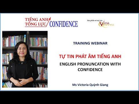 Webinar TỰ TIN PHÁT ÂM TIẾNG ANH với Victoria Quỳnh Giang