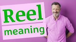Reel | Meaning of reel