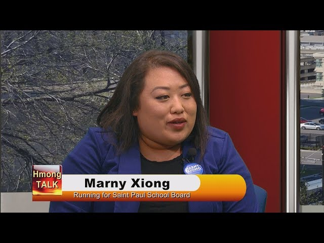 HMONGTALK: We talk with Marny Xiong who is running for St. Paul School Board.