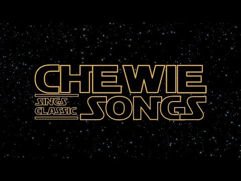 CHEWBACCA SINGS CLASSIC SONGS 🎵 !
