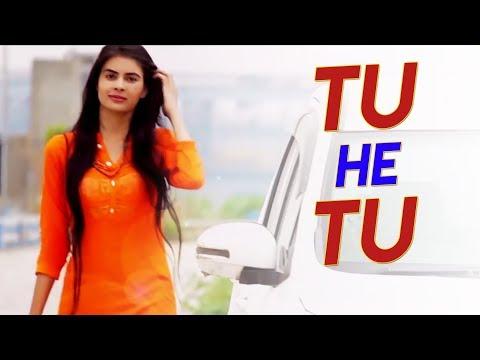 Tu He Tu Song  Sapt Muni Mishra PS Tomar Pooja Chaudhary Dinesh Mishra  New Hindi Song 2018