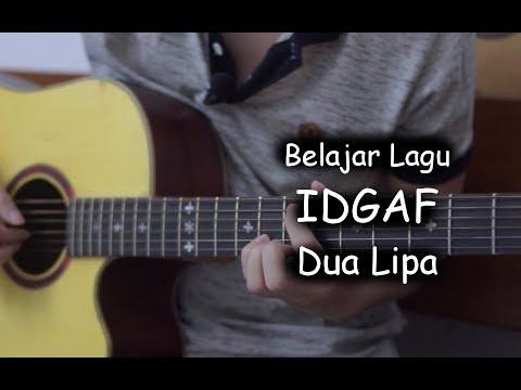 Belajar Gitar (IDGAF - Dua Lipa)