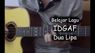 Belajar Gitar (IDGAF - Dua Lipa) Mp3