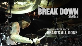 The Break Down Series - Travis Barker plays Hearts All Gone