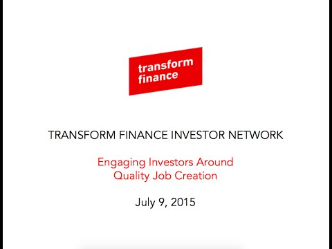 Transform Finance Investor Network - Investing in Job Quality