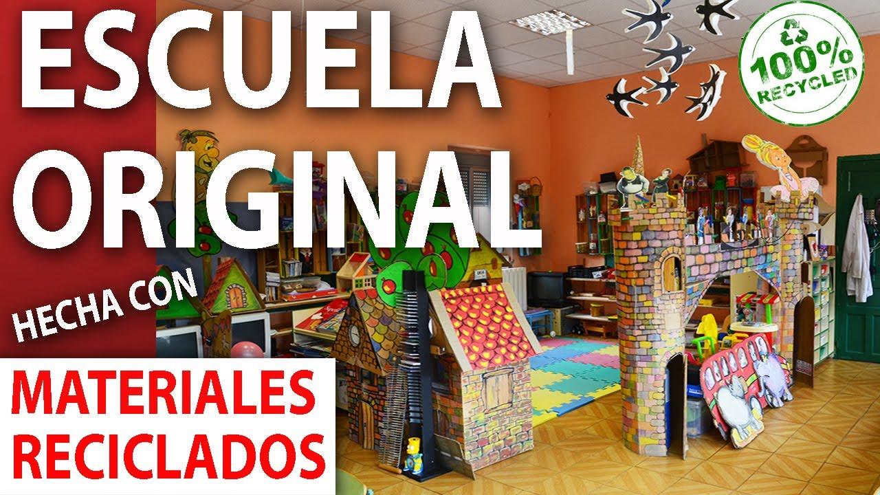 Una Escuela Hecha Con Materiales Reciclados Divertida Original Y Creativa Youtube
