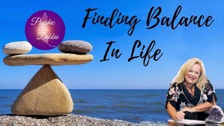 Finding balance In Life with Psychic Debbie Griggs