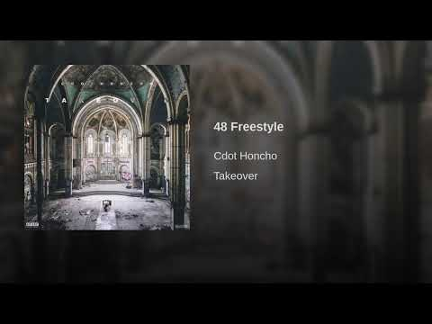 Cdot Honcho - 48 Freestyle [Official Audio]
