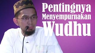 Download Menyempurnakan Wudhu - Ustadz Adi Hidayat, Lc, MA