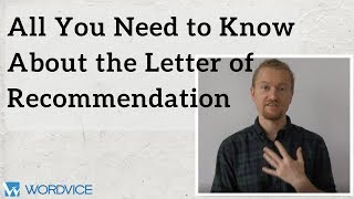 All You Need to Know about the Letter of Recommendation