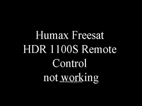 Humax Freesat HDR1100S Remote Control Not Working
