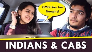 INDIANS AND CABS | Funny Video By AASHIV MIDHA