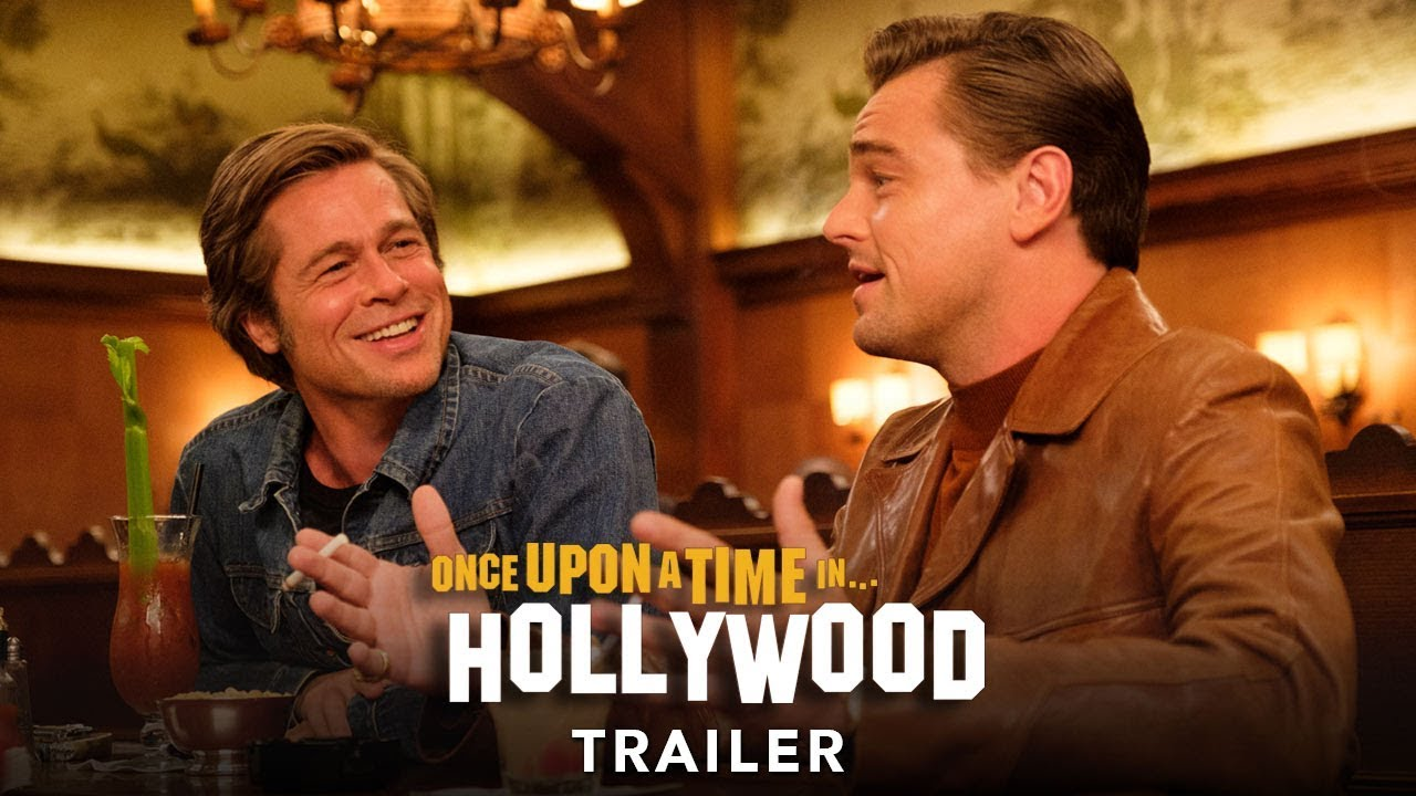 ONCE UPON A TIME… IN HOLLYWOOD - Trailer