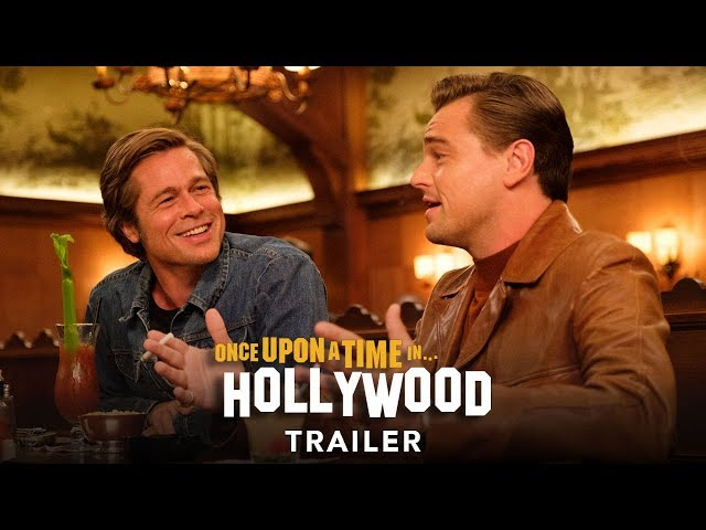 ONCE UPON A TIME… IN HOLLYWOOD - Trailer - Ab 15.8.19 im Kino!