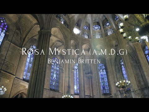 Benjamin Britten - Rosa Mystica