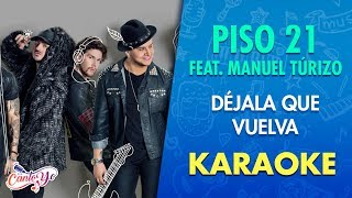 Piso 21 D jala que vuelva feat. Manuel Trizo Karaoke CantoYo.mp3