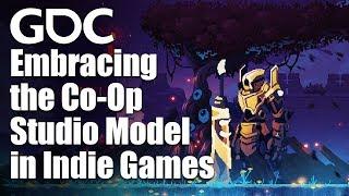 Embracing the Co-Op Studio Model in Indie Games
