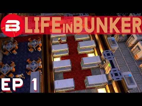 Life In Bunker Lets Play - Surviving the Depths - Ep 1 (Base Building Gameplay)