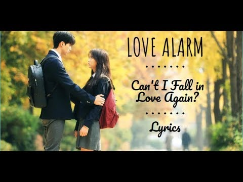 Klang (클랑) - Can't I Fall In Love Again [LOVE ALARM 좋아하면 울리는 OST] Lyrics