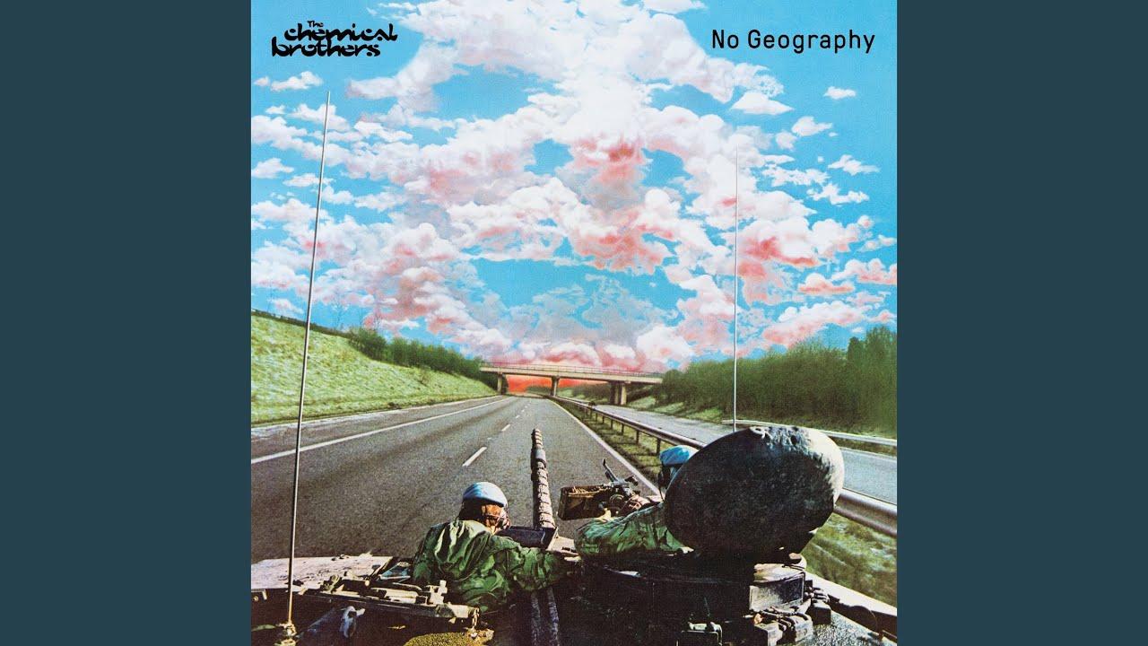 Resultado de imagen para no geography the chemical brothers