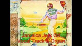 Jamaica Jerk Off - Vocal and Organ Tracks