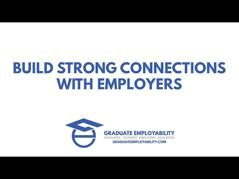 Build Strong Connections With Employers