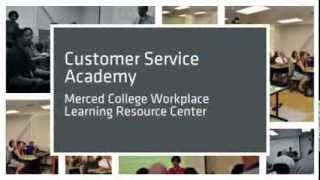 Customer Service Academy - Merced College Workplace Learning R…