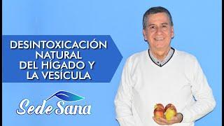 SS48 | DESINTOXICACIÓN NATURAL DEL HÍGADO Y LA VESÍCULA | LUIS ANTONIO MELÓN GÓMEZ