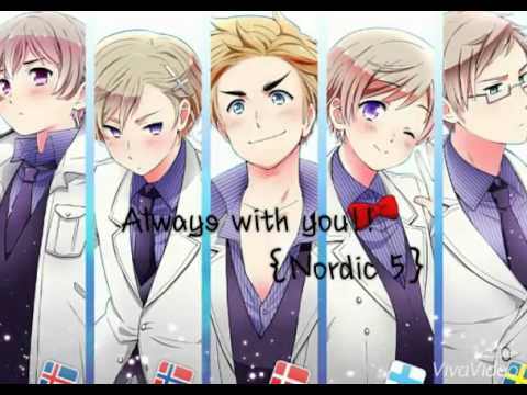 Always with you!!~ {Nordic 5}