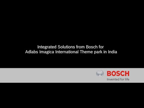 Bosch Security - Adlabs Imagica International Theme Park, India