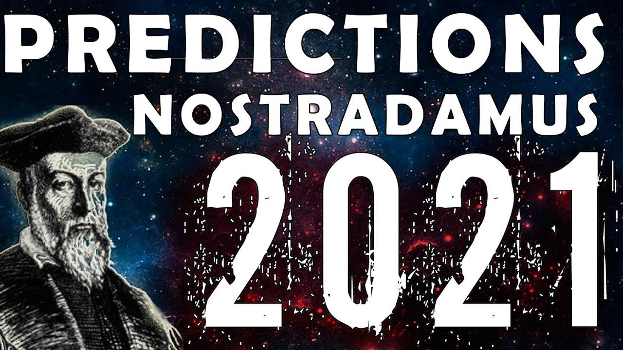 Download Nostradamus Predictions For 2021