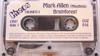 Chaos Unlimited - Brainforest Mark Allen Mix