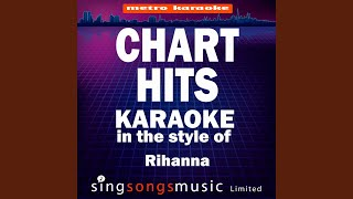 Live Your Life (In the Style of T.I & Rihanna) (Karaoke Version)