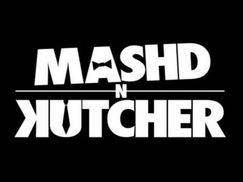 Mashd N Kutcher - Turn down for Jeff