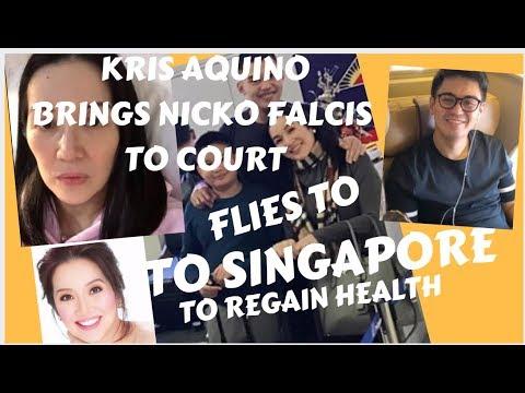 KRIS AQUINO BRINGS NICKO FALCIS TO COURT FLIES TO SINGAPORE TO REGAIN HEALTH