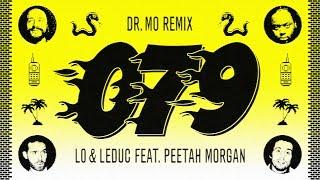 Lo & Leduc feat. Peetah Morgan (Morgan Heritage) - 079 (Dr. Mo Remix) Video