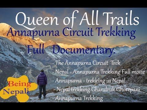 Annapurna Circuit (Queen of all Trails)Trekking Full Documentary
