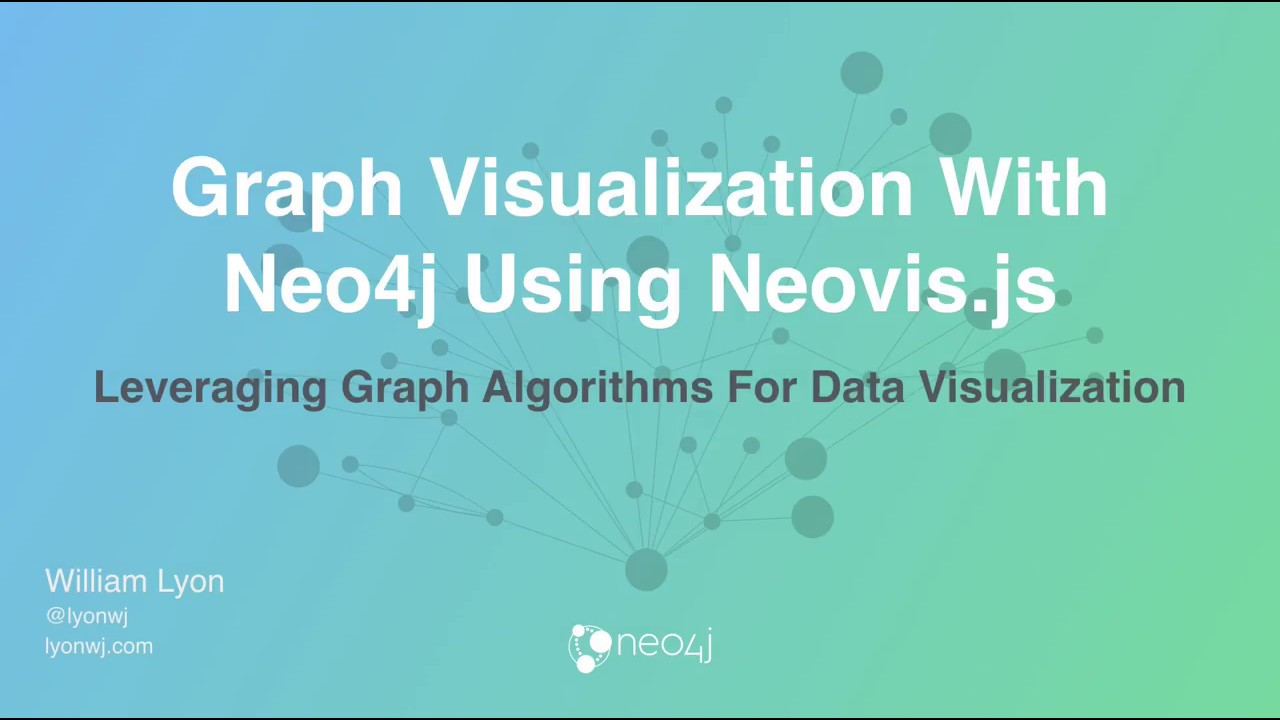 Screencast: Graph Visualization With Neo4j Using Neovis js