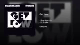 Dillion Francis & DJ Snake - Get Low (Bass Boosted) [with download link]