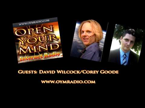 Open Your Mind (OYM) Radio - David Wilcock & Corey Goode - June 28th 2015