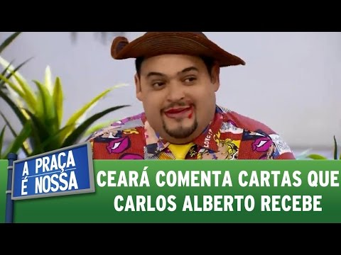 A Praça É Nossa (11/08/16) - Ceará comenta cartas que Carlos Alberto recebe
