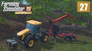Ciężka praca drwala (Farming Simulator 15 GOLD #27), gameplay pl