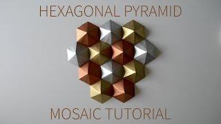 Origami Mosaic Tutorial (Hexagonal Pyramid Pieces)
