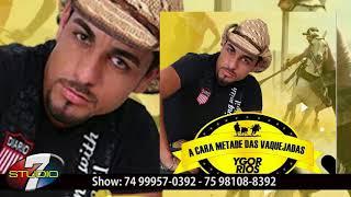 Baixar Ygor Rios A CARA METADE DAS VAQUEJADAS CD COMPLETO