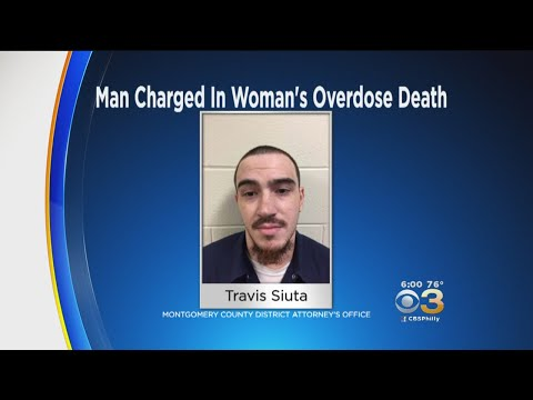 Man Charged With Overdose Death Of Norristown Woman