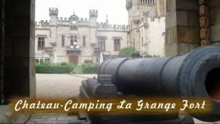 Chateau-Camping La Grange Fort, Les Pradeaux